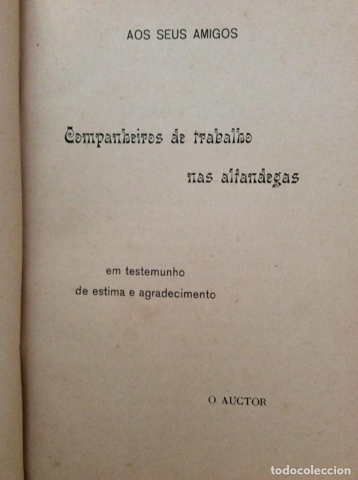 Libros antiguos: AS ALFANDEGAS. APONTAMENTOS POR JOSÉ PAULINO DE SOUSA PEREIRA, 1906. CON MANUSCRITOS - Foto 6 - 246856965