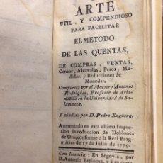 Libros antiguos: ARTE ÚTIL Y COMPENDIOSO PARA FACILITAR EL MÉTODO DE LAS QUENTAS, DE COMPRAS, VENTAS. 1779. Lote 247436315