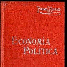 Libros antiguos: PIERNAS HURTADO : ECONOMÍA POLÍTICA (MANUALES SOLER). Lote 247488910