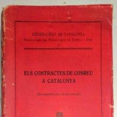 Livres anciens: ELS CONTRACTES DE CONREU A CATALUNYA. DERECHO. CATALUÑA. Lote 247819275