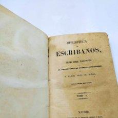 Libri antichi: BIBLIOTECA DE ESCRIBANOS TOMO 1 MANUEL ORTIZ DE ZÚÑIGA 1844. Lote 250346990