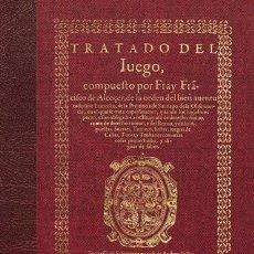 Libros antiguos: TRATADO DEL JUEGO, DE FRANCISCO DE ALCOCER. FACSÍMIL DE LA ED. DE 1558. DERECHO ESPAÑOL SIGLO XVI. Lote 251308645