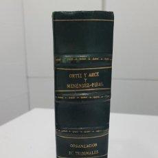 Libros antiguos: 1927. ORGANIZACIÓN DE TRIBUNALES. OPOSICIONES CARRERA FISCAL. D.ORTIZ ARCE Y FAUSTINO MENENDEZ-PIDAL. Lote 253116350