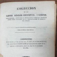 Libros antiguos: COLECCION DE LEYES REALES DECRETOS ORDENES REGLAMENTOS TOMO PRELIMINAR 1834 ZW. Lote 253717410