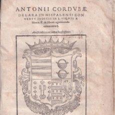Libros antiguos: CÓRDOBA DE LARA: IN LEGEM SI QUIS A LIBERIS .FF. DE LIBERIS AGNOSCENDIS. SEVILLA, 1575. DERECHO. Lote 254718025