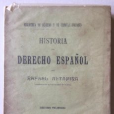 Libros antiguos: HISTORIA DEL DERECHO ESPAÑOL. - ALTAMIRA, RAFAEL.. Lote 123155960
