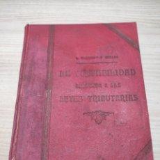 Libros antiguos: LA CONTABILIDAD ADAPTADA A LAS LEYES TRIBUTARIAS. 1922. Lote 259223080