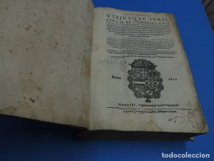 Libros antiguos: CONCORDANTIAE UTRIUSQUE IURIS, CIVILIS, ET CANONIC.- SEBASTIANO XIMENEZ TOLETANO (AÑO 1611) - Foto 5 - 260387965