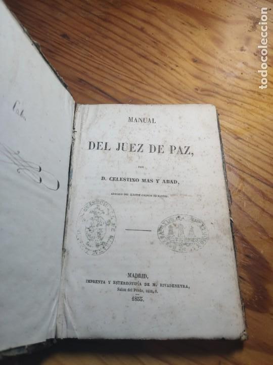 Libros antiguos: Manual del Juez de Paz, Celestino Mas y Abad 1855 Derecho y Leyes - Foto 3 - 261305610