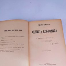 Libros antiguos: PRINCIPIOS ELEMENTALES DE LA CIENCIA ECONÓMICA J PIERNAS HURTADO 1903. Lote 261530735