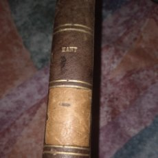 Libros antiguos: LIBRO KANT, CRÍTICA DE LA RAZON PRACTICA, POR MANUEL KANT TOMO 1. AÑO 1886. ACEPTO OFERTAS. Lote 261852760