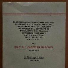 Libros antiguos: EL DECRETO DE ALQUILERES CON SU ULTIMA ACLARACION Y POSICION LEGAL DEL PROPIETARIO.... Lote 262967195