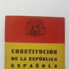 Libros antiguos: CONSTITUCIÓN DE LA REPÚBLICA ESPAÑOLA DE 1931. Lote 263002835