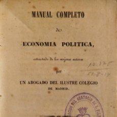 Libros antiguos: MANUAL COMPLETO DE ECONOMÍA POLÍTICA. MADRID, 1845. PERGAMINO.. Lote 264453364