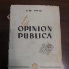 Libros antiguos: LA OPINIÓN PÚBLICA. ERNST MANHEIM. 1936. REVISTA DE DERECHO PRIVADO.. Lote 265896863
