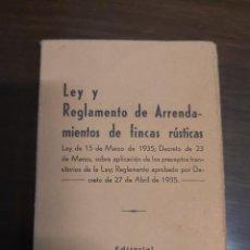 Libros antiguos: LEY Y REGLAMENTO DE ARRENDAMIENTOS DE FINCAS RÚSTICAS. 1935.. Lote 265897023