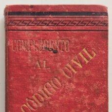 Libros antiguos: COMPLEMENTO O APÉNDICES AL CÓDIGO CIVIL ESPAÑOL - REVISTA DE DERECHO INTERNACIONAL AÑO 1891. Lote 265944288