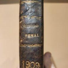 Libros antiguos: CÓDIGO PENAL 1909. Lote 266268808