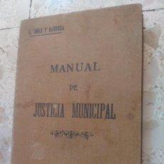 Libri antichi: MANUAL PRÁCTICO DE JUSTICIA MUNICIPAL - CLAUDIO OMAR Y BARRERA - 1912. Lote 267464349