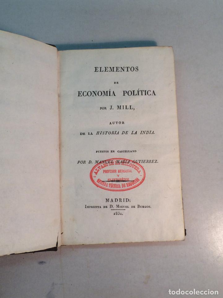 J. MILL: ELEMENTOS DE ECONOMÍA POLÍTICA (1831) (Libros Antiguos, Raros y Curiosos - Ciencias, Manuales y Oficios - Derecho, Economía y Comercio)
