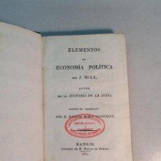 Libros antiguos: J. MILL: ELEMENTOS DE ECONOMÍA POLÍTICA (1831). Lote 269083448
