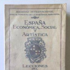 Libros antiguos: ESTUDIOS SOBRE ESPAÑA. LECCIONES DEL VIII CURSO INTERNACIONAL DE EXPANSIÓN COMERCIAL. CELEBRADO EN B. Lote 123143964
