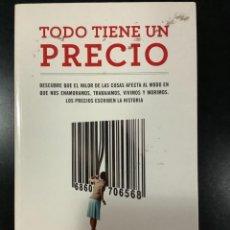 Libros antiguos: TODO TIENE UN PRECIO. EDUARDO PORTER.. Lote 269750388