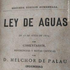 Libros antiguos: LEY DE AGUAS DE 19 DE JUNIO DE 1879. Lote 270155478