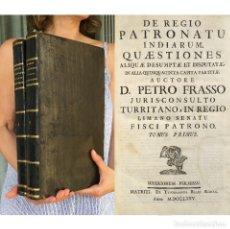 Libros antiguos: AÑO 1775 - DE REGIO PATRONATU INDIARUM - DERECHO - INDIAS - AMERICA - PERGAMINO - FOLIO - P. FRASSO. Lote 271491633