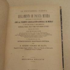 Libros antiguos: 1900 REGLAMENTO POLICÍA MINERA. Lote 272011653