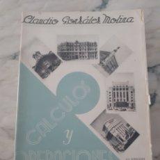 Libros antiguos: CÁLCULO Y OPERACIONES DE BANCA POR CLAUDIO GONZÁLEZ MOLINA. Lote 275985548