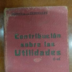 Libros antiguos: LIBRO - CONTRIBUCIÓN SOBRE LAS UTILIDADES - GÓNGORA - 4ª EDICIÓN - REVISTA DE LOS TRIBUNALES. Lote 277204198