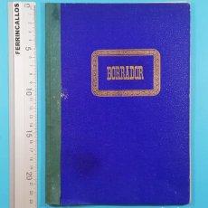 Libros antiguos: LIBRO CONTABILIDAD DIARIO BORRADOR DE 01.11.1917 A 30.06.1918,165 ASIENTOS, CUADERNO, JACA. Lote 278193128