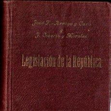 Libros antiguos: LEGISLACIÓN DE LA REPÚBLICA (BERGUA, 1932). Lote 281793923