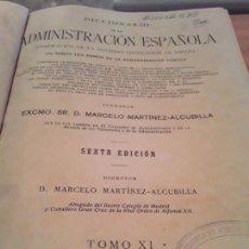 Libros antiguos: DICCIONARIO DE LA ADMINISTRACION ESPAÑOLA.MARCELO M.ALCUBILLA.T XI.1923.873 PAGINAS.. Lote 285062788