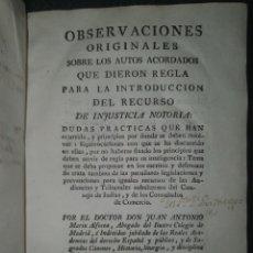 Libros antiguos: 1784. DERECHO DE LAS INDIAS. DEL RECURSO DE INJUSTICIA NOTORIA.. Lote 285335678