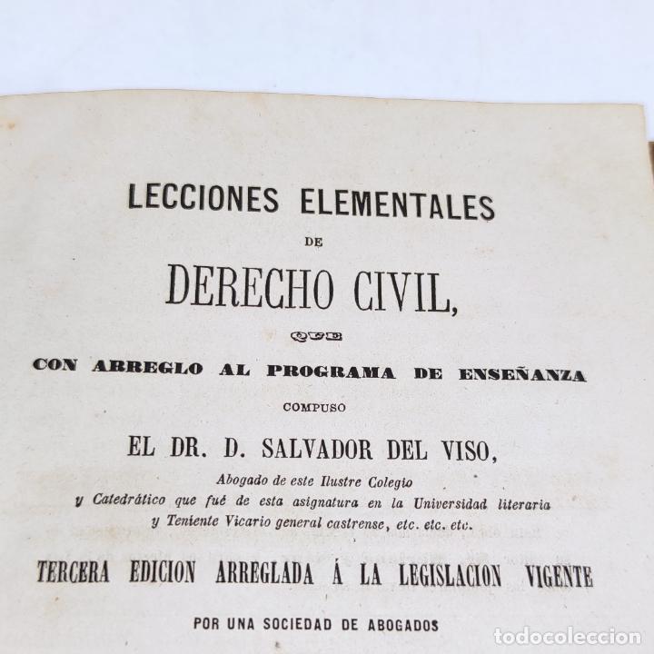 Libros antiguos: Lecciones elementales de derecho civil. Dr. Salvador del Viso. 4 tomos. Valencia. 1868. - Foto 5 - 286275643
