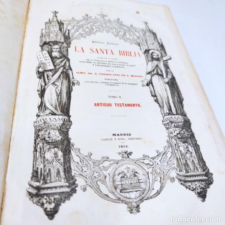 Libros antiguos: La Santa Biblia. De la vulgata latina y anotada. Ilmo. Sr. D. Felipe Scio de S. Miguel. Tomo II. Ant - Foto 2 - 286488143