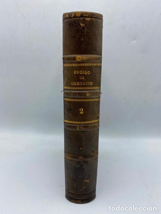 Libros antiguos: CODIGO DE COMERCIO DE 1885. D. JOSE REUS Y GARCIA. TOMO II. MADRID, 1886. PAGS: 647. - Foto 4 - 286636848