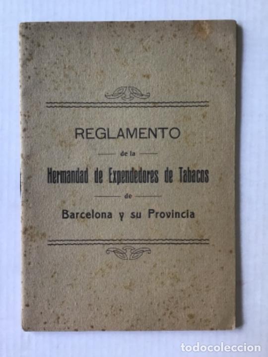 REGLAMENTO DE LA HERMANDAD DE EXPENDEDORES DE TABACOS DE BARCELONA Y SU PROVINCIA. (Libros Antiguos, Raros y Curiosos - Ciencias, Manuales y Oficios - Derecho, Economía y Comercio)