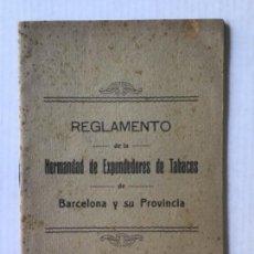 Libros antiguos: REGLAMENTO DE LA HERMANDAD DE EXPENDEDORES DE TABACOS DE BARCELONA Y SU PROVINCIA.. Lote 286774953