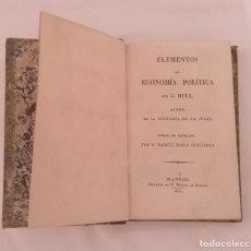 Livres anciens: LIBRO ELEMENTOS DE ECONOMÍA POLÍTICA J.MILL 1831. Lote 287795023