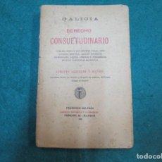 Libros antiguos: GALICIA FORAL - DERECHO CONUETUDINARIO - ALBERTO AGUILERA - MADRID 1916 174 PAG 19CM + INFO+ INFO. Lote 288067673