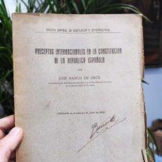 Libros antiguos: 1932 - JOSE RAMON DE ORUE - PRECEPTOS INTERNACIONALES EN LA CONSTITUCION DE LA REPUBLICA ESPAÑOLA. Lote 288697648