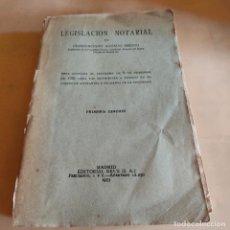 Livros antigos: LEGISLACION NOTARIAL. CRESCENSIANO AGUADO MERINO. 1ª EDICION 1933. EDITORIAL REUS. 359 PAGS.. Lote 289546703