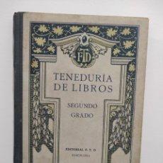 Libros antiguos: TENEDURIA DE LIBROS POR PARTIDA DOBLE SEGUNDO GRADO EDITORIAL FTD 1923. Lote 289694088