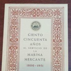 Libros antiguos: ANTIGUO LIBRO SERVICIOS A LA MARINA MERCANTE EMPRESA MARTÍ VENTOSA 1800-1951. Lote 293703668