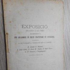 Libros antiguos: EXPOSICION QUE ENVIA A CORTES PROPIETARIOS CATALANES.DRET CIVIL CATALA.BARCELONA 1886. Lote 294277688