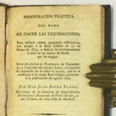 Libros antiguos: DEMOSTRACION PRACTICA DEL MODO DE HACER LAS LIQUIDACIONES, PARA REDIMIR CENSOS ENFITÉUTICOS... - LÓP. Lote 123209858