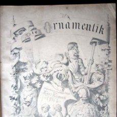 Libros antiguos: DIE ORNAMENTIK - KARL KLIMSCH, KUNST VERLAG, FRANKFURT, 1868. GRABADOS 1ª EDICIÓN.. Lote 26560838
